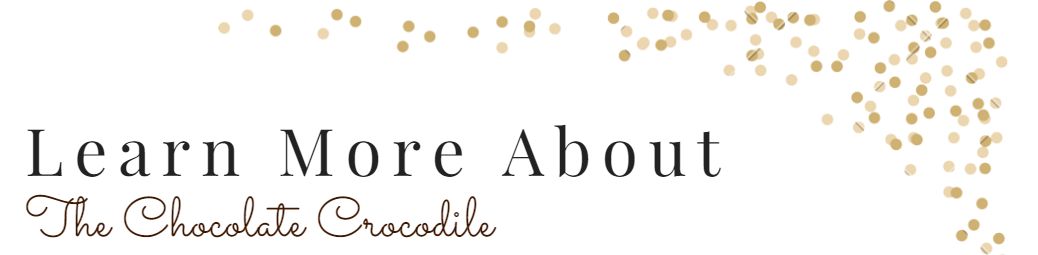 Learn more about Chocolate crocodile